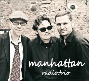 manhattan.radio.trio (Leipzig, Volker Dahms Saxophon, Steffen Greissiger Klavier, Christian Sievert Kontrabass)